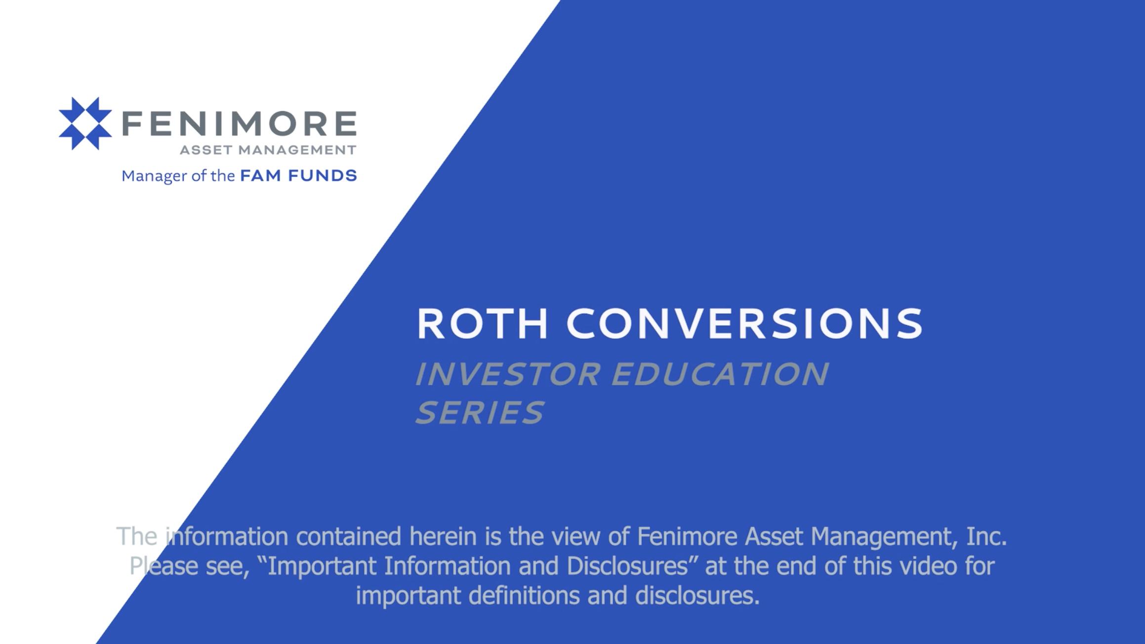 Roth ConversionsInvestor Education Series